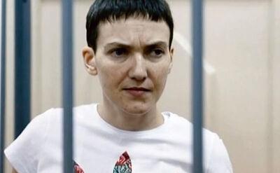 Ostatnie słowo Nadii Sawczenko przed rosyjskim sądem