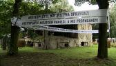 """""""Westerplatte nie jest na sprzedaż!"""". Transparenty wokół ruin"""