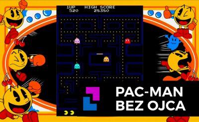 Pac-man bez ojca