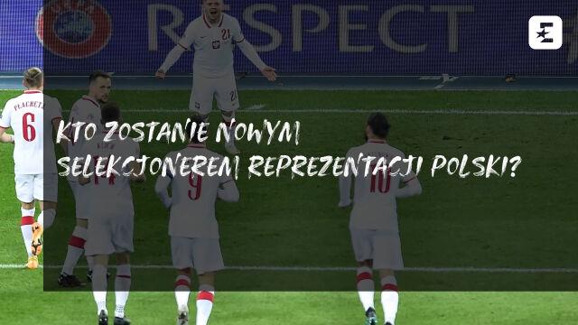 Kto zostanie nowym selekcjonerem reprezentacji Polski?