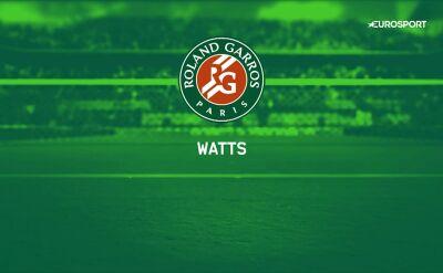Wattsy Roland Garros 2019 cz. 8