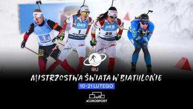 Czas na mistrzostwa świata w biathlonie w Eurosporcie