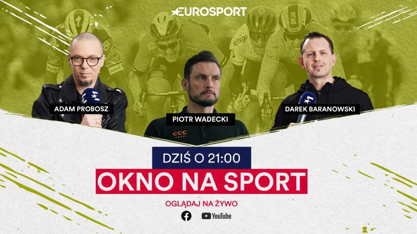 """Kolarski wieczór w Eurosporcie. Piotr Wadecki w """"Oknie na sport"""""""