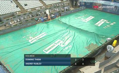 Finał Thiem's 7 przerwany z powodu opadów deszczu
