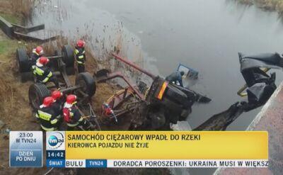 Ciężarówka wpadła do rzeki, kierowca nie żyje
