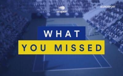 Podsumowanie 8. dnia turnieju US Open