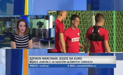 Szymon Marciniak był na Euro 2016, jedzie też na mundial