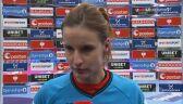 Weronika Gawlik po meczu z Niemkami