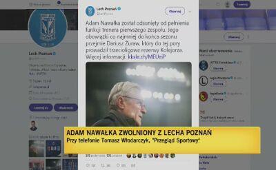 Adam Nawałka zwolniony z Lecha Poznań